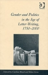 (H/B) GENDER AND POLITICS IN THE AGE OF LETTER-WRITING, 1750-2000