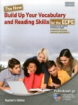 THE NEW BUILD UP YOUR VOCABULARY AND READING SKILLS FOR THE ECPE