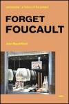 (P/B) FORGET FOUCAULT