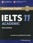 CAMBRIDGE ENGLISH IELTS 11 ACADEMIC, WITH ANSWERS