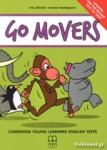 GO MOVERS (+CD-ROM) CAMBRIDGE YOUNG LEARNERS ENGLISH TESTS (UPDATED FOR THE REVISED 2018 YLE TESTS)