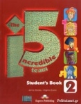 THE INCREDIBLE 5 TEAM 2 STUDENT'S (+ieBOOK+GLOSSARY)