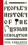(P/B) A PEOPLE'S HISTORY OF THE RUSSIAN REVOLUTION