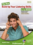 THE NEW BUILD UP YOUR LISTENING SKILLS FOR THE ECCE