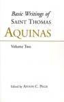 (P/B) THE BASIC WRITINGS OF SAINT THOMAS AQUINAS (VOLUME TWO)