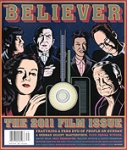 THE BELIEVER, VOLUME 9, ISSUE 3, MARCH APRIL 2011