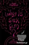 (P/B) WHY IS SEX FUN?