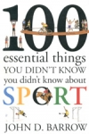 (H/B) 100 ESSENTIAL THINGS YOU DIDN'T KNOW YOU DIDN'T KNOW ABOUT SPORT