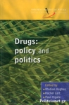 (P/B) DRUGS - POLICY AND POLITICS