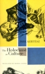 (H/B) THE HOLOCAUST AS CULTURE