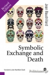 (P/B) SYMBOLIC EXCHANGE AND DEATH