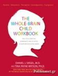 (P/B) THE WHOLE-BRAIN CHILD WORKBOOK