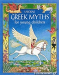 (H/B) GREEK MYTHS FOR YOUNG CHILDREN