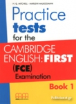 PRACTICE TESTS FOR THE CAMBRIDGE ENGLISH: FIRST (FCE) EXAMINATION (BOOK 1+GLOSSARY)
