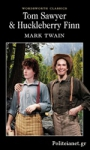 (P/B) TOM SAWYER AND HUCKLEBERRY FINN