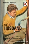 (H/B) HOW IT WORKS: THE HUSBUND