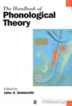 (P/B) THE HANDBOOK OF PHONOLOGICAL THEORY
