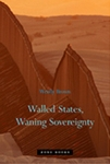 (H/B) WALLED STATES, WANING SOVEREIGNTY