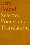 (P/B) SELECTED POEMS AND TRANSLATIONS OF EZRA POUND