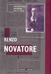 RENZO NOVATORE: ΕΠΙΛΕΓΜΕΝΑ ΚΕΙΜΕΝΑ 1917-1922