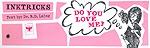DO YOU LOVE ME? (ΒΑΣΙΣΜΕΝΟ ΣΕ ΔΙΑΛΟΓΟΥΣ ΑΣΘΕΝΩΝ ΤΟΥ ΑΝΤΙ-ΨΥΧΙΑΤΡΟΥ ROLAND LAING)