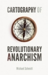 (P/B) CARTOGRAPHY OF REVOLUTIONARY ANARCHISM