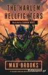 (P/B) THE HARLEM HELLFIGHTERS