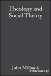 (P/B) THEOLOGY AND SOCIAL THEORY