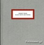 (P/B) BLACK WHITE AND THINGS