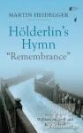 (H/B) HOLDERLIN'S HYMN ''REMEMBRANCE''