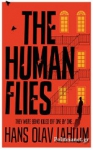 (P/B) THE HUMAN FLIES