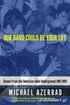 (P/B) OUR BAND COULD BE YOUR LIFE