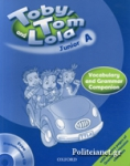 TOBY TOM AND LOLA JUNIOR A - VOCABULARY AND GRAMMAR COMPANION (+PRONUNCIATION CD)