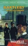 (P/B) BARTLEBY AND BENITO CERENO