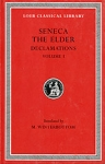 (H/B) SENECA THE ELDER: DECLAMATIONS (VOLUME I). CONTROVERSIAE (BOOKS 1-6)