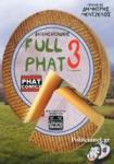 FULL PHAT 3