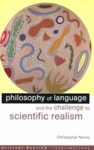 (P/B) PHILOSOPHY OF LANGUAGE AND THE CHALLENGE TO SCIENTIFIC REALISM