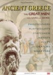 ANCIENT GREECE - THE GREAT MEN, THEIR LIVES AND WORK