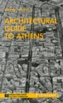 ARCHITECTURAL GUIDE TO ATHENS