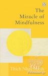 (P/B) THE MIRACLE OF MINDFULNESS