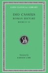 (H/B) DIO CASSIUS: ROMAN HISTORY (VOLUME VI)