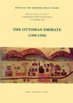 THE OTTOMAN EMIRATE - 1300-1389