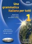 UNA GRAMMATICA ITALIANA PER TUTTI LIVELLO ELEMENTARE (VOLUME 1)