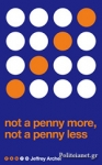 (P/B) NOT A PENNY MORE, NOT A PENNY LESS