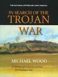 IN SEARCH OF THE TROJAN WAR (P/B)