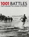 (P/B) 1001 BATTLES THAT CHANGED THE COURSE OF HISTORY