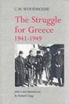 (P/B) THE STRUGGLE FOR GREECE, 1941-1949