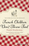 (P/B) FRENCH CHILDREN DON'T THROW FOOD