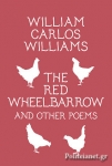 (P/B) THE RED WHEELBARROW AND OTHER POEMS