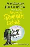 (P/B) RETURN TO GROOSHAM GRANGE